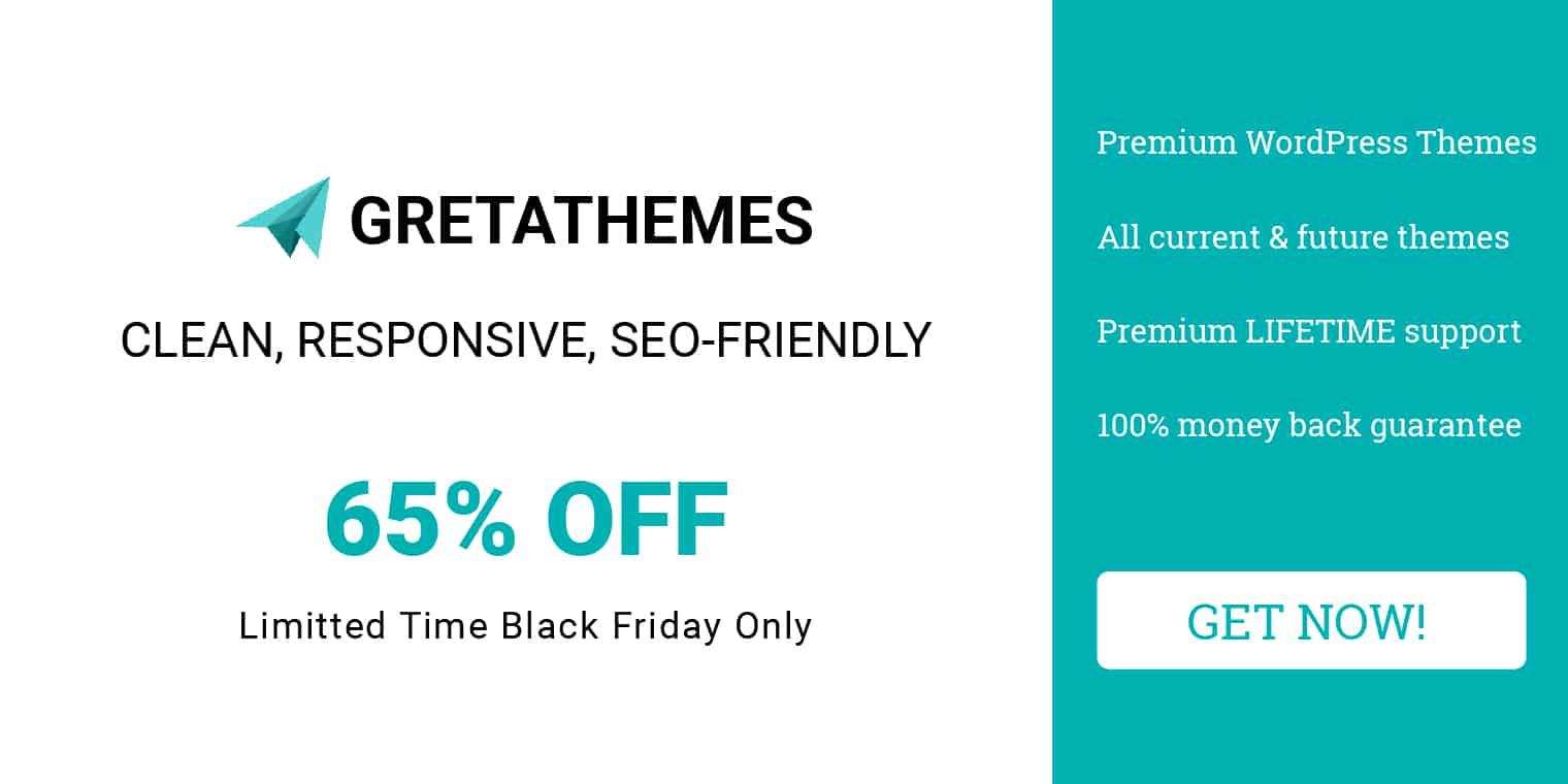 GretaThemes Cyber Sale