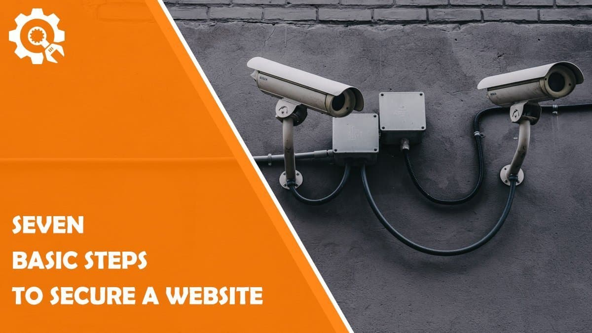 Read How to Secure a Website: 7 Basic Steps