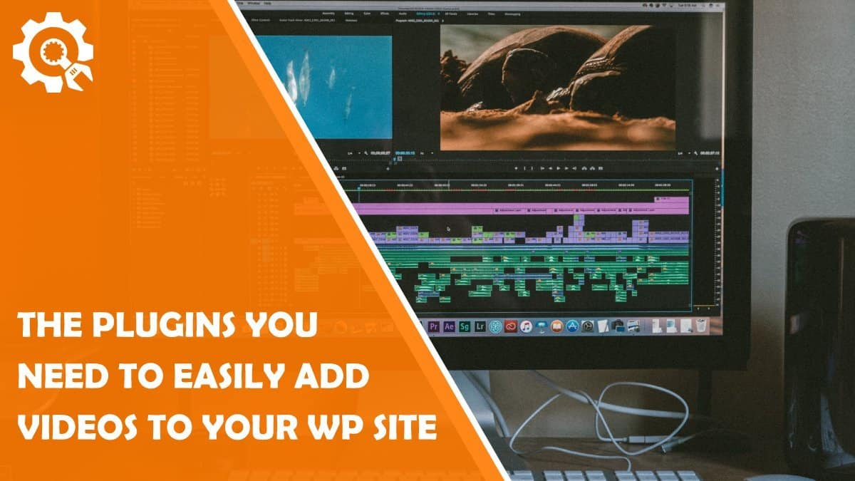 Read Adding Videos To Your Site Made Easy With Right Plugins