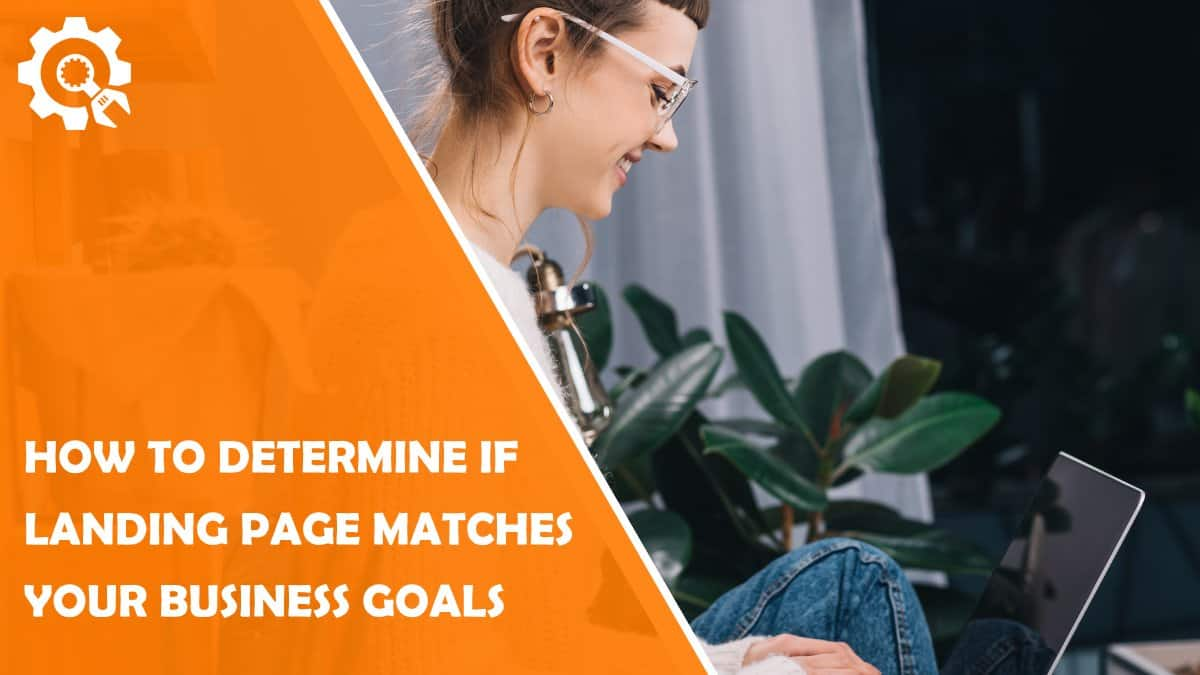 Read 8 Ways to Determine if Your Landing Page Is Working for Your Business Goals