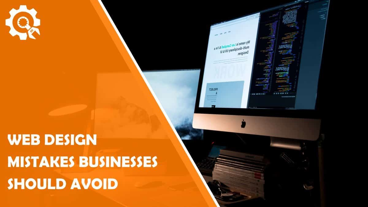 Read 7 Common Web Design Mistakes Small Businesses Should Avoid