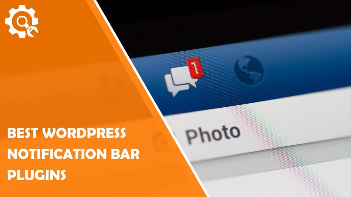 Read Best WordPress Notification Bar Plugins