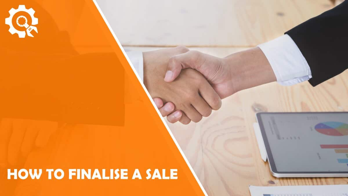 Read How to Finalize a Sale