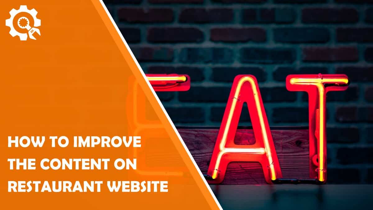 Read How to Improve the Content on Your Restaurant Website