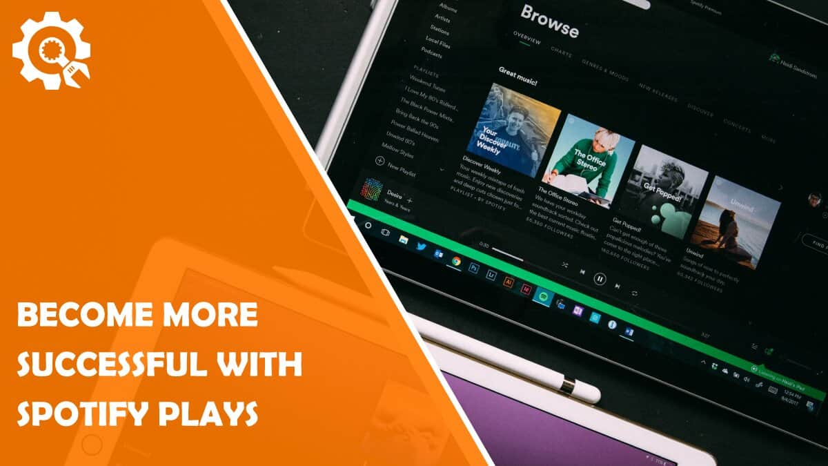 Read Become More Successful With Spotify Plays