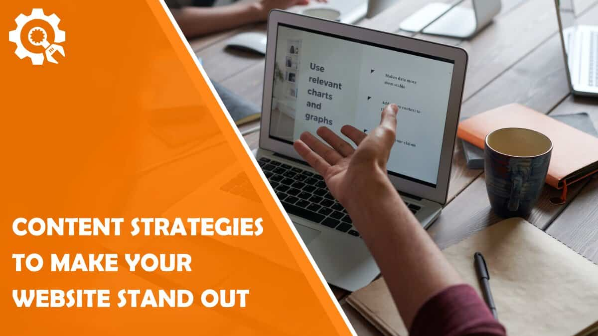 Read Content Strategies to Make Your Website Stand Out (There's No Need to Be an SEO Expert)